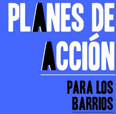 PLAN DE ACCIÓN PARA LOS BARRIOS